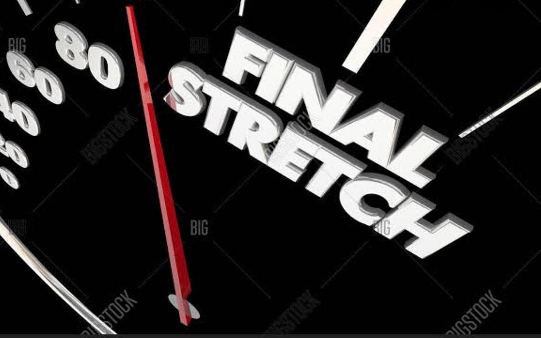 The Final Stretch